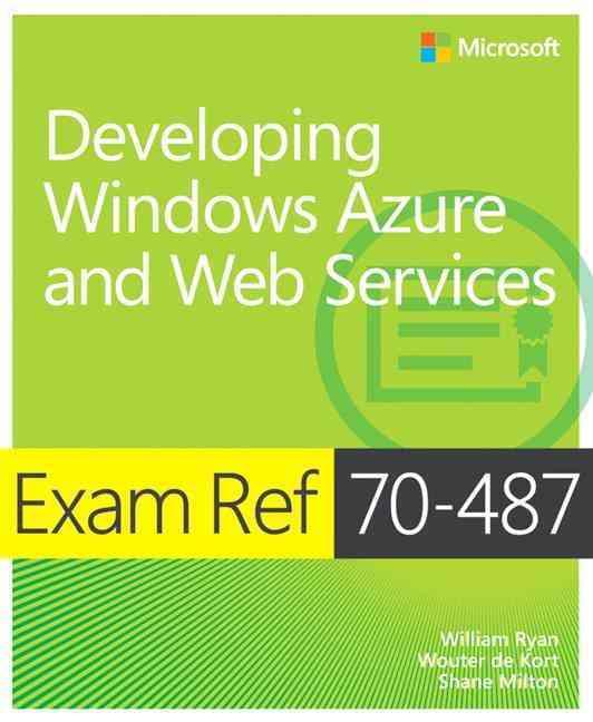 Exam Ref 70-487 By Ryan, William