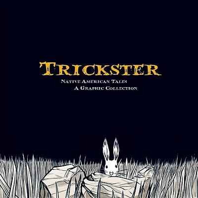 Trickster By Dembicki, Matt (EDT)